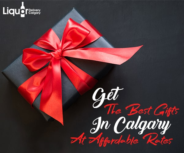 How To Get The Best Gifts In Calgary At Affordable Rates